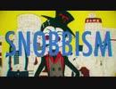 【最後に】『SNOBBISM』 原キーで歌ってみた【たんこぶ野朗】