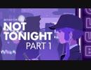 【Not Tonight】バウンサー結月ゆかり【結月ゆかり実況プレイ】