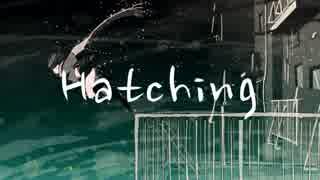 Hatching / flower