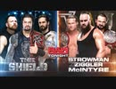 【WWE】ザ・シールドvsストローマン&ジグラー&マッキンタイア【RAW 18.10.8】