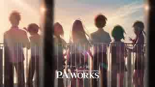 【P.A.WORKS】アニメ作品OP集 2008~2018