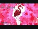 【米津玄師】 Flamingo ~オルゴールフルアレンジ~ 【ACE Fantasy】