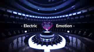 【G2R2018】Electric Emotion【BGA】