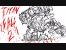 【Titanfall2】 ド素人の臨時パイロット part3【ゆっくり実況プレイ】