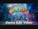 COJIRASE THE TRIP/「エビバデwakeUp!!」 -Dance Edit Video-