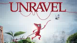 【訛り実況】UNRAVEL #01