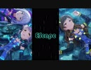 【ミリシタ】EScape「Melty Fantasia」【ユニットMV】~「UNION!!」【ソロMV(編集版)】