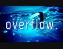 【MV】白虎 - overflow.(self cover)