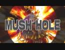 【星輝子×ドーナツホール】MUSH HOLE