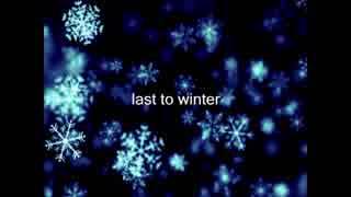 【重音テト】last to winter【オリジナル