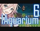 【Megaquarium】いあくありうむ6
