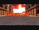 Galway Girl モーション配布