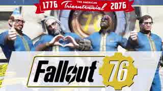 【Fallout 76】変なおじさん4人が核戦争