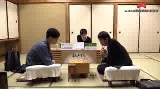 【第4期叡王戦本戦T1回戦⑦】広瀬章人八段×
