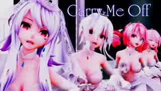 【MMD】「Carry Me Off 」Bridal5 Filter