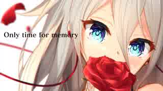 【MV】Only time for memory
