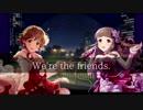 【未央CP合作CS】We're the friends.