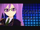【Fate/MMD】シオン・エルトナム・ソカリスで「ドーナツホール」
