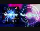 Hello,Morning(Pa's Lam System Remix)/Rana「VOCALOIDカバー」
