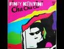 洋楽を高音質で聴いてみよう【1274】Finzy Kontini  『Cha Ch...