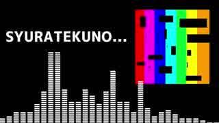 【自作曲】SYURATEKUNO...【Techno?】