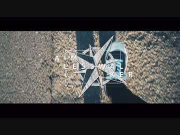 MV - Ameless Walker / * Luna feat.Rana