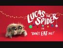 クモのルーカス(Lucas the Spider) part.9【日本語字幕】