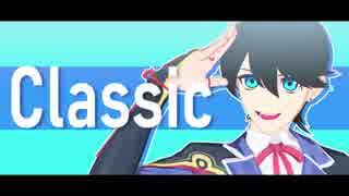 【MMD刀剣乱舞】Classic【堀川国広】