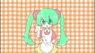 【初音ミク 】 ホットケーキミックチュ【オリジナル曲】