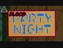 【ブロリー×デ・ジ・キャラット】BLOODParty☆Night