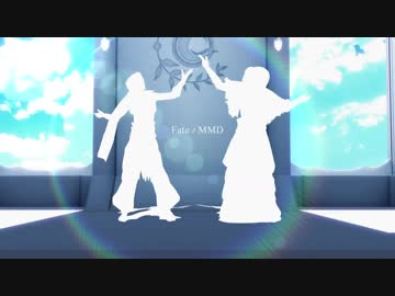 【 Fate/MMD 】 Maebel of the wise man and the wise king