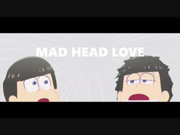【 MMD Osomatsu-san 】 MAD HEAD LOVE 【 Parker Pine 】