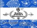 ラジオ PeekyMonsters 第9回 【おじさんの笛とストリップショーとジャックポット!?】