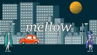 mellow /音街ウナ&初音ミク original