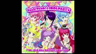 【ニコカラ】Yeah!Yeah!☆IDOLPARTY(シオンver)【筐体曲】