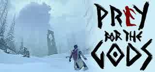【インディーズゲーム紹介】「ワンダと巨像」+「極寒サバイバル」なPraey for the Gods【ゆっくり実況】