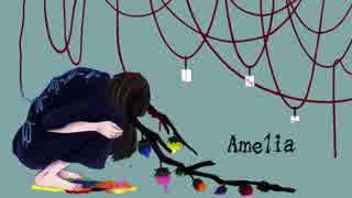 【UTAUオリジナル曲】Amelia【逆音セシル】