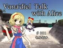 Vana'diel Talk with Alice #001