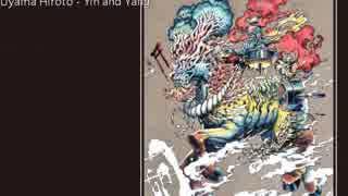 Uyama Hiroto - Yin and Yang