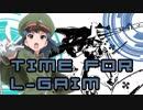 ミリシタMAD Time for L-GAIM  -feat七尾百合子-