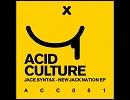 Acid Earworm 3 / Jace Syntax