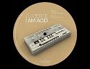 I Am Acid / DJ Pierre