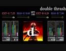 【GITADORA】double thrash【Tri-Boost】