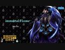 immortal:Flαme/Ma-Ple 【第二回CHUNITHMオリジナル楽曲コン...