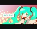 【初音ミク】Don't Stop!【オリジナル】