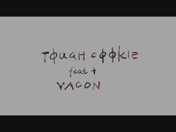 TOUGH COOKIE(REMIX) feat.VACON/ BURNBIT