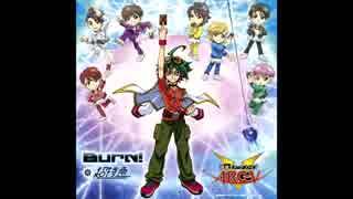 遊戯王ARC-V 2期 OP 『Burn!』