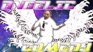 Angelic Comedy