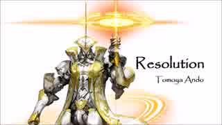 Resolution - Tomoya Ando 【リヒトシュッ