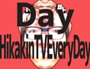 Day HikakinTV Every Day
